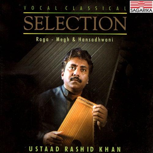 Classical Selection - Raga - Megh and Hansadhwani by Rashid Khan