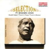 Selection - Pandit Bhimsen Joshi by Pandit Bhimsen Joshi