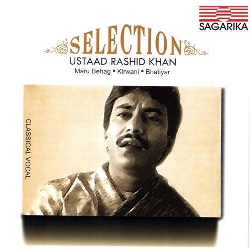 Selection - Ustad Rashid Khan - Maru Behag, Kirwani, Bhatiyar by Rashid Khan