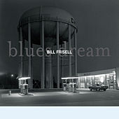 Blues Dream by Bill Frisell