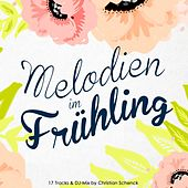 Melodien im Frühling 2016 by Various Artists