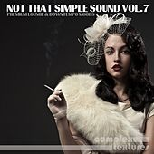 Not That Simple Sound, Vol. 7 by Various Artists