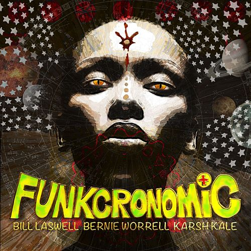 Funkcronomic by Bill Laswell