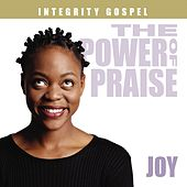 The Power of Praise: Joy by Various Artists