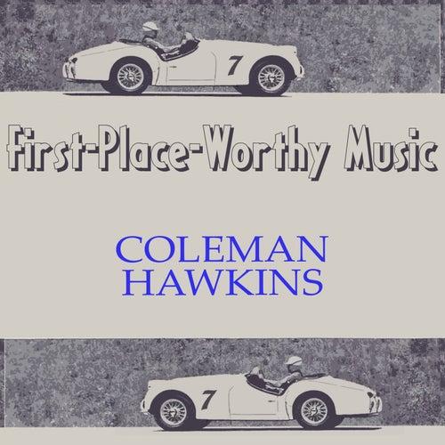 First-Place-Worthy Music von Coleman Hawkins