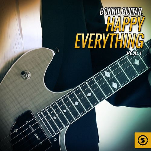 Happy Everything, Vol. 1 by Bonnie Guitar