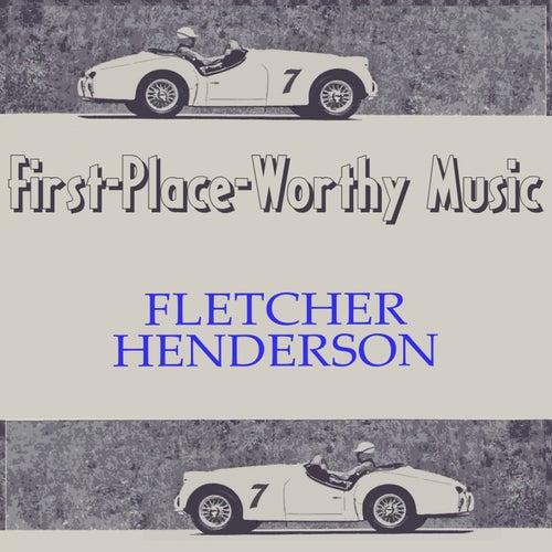 First-Place-Worthy Music von Fletcher Henderson