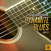 Dynamite Blues, Vol. 2 by Blind Lemon Jefferson