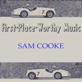 First-Place-Worthy Music von Sam Cooke