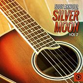 Silver Moon, Vol. 2 by Eddy Arnold