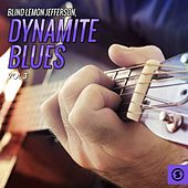 Dynamite Blues, Vol. 3 by Blind Lemon Jefferson