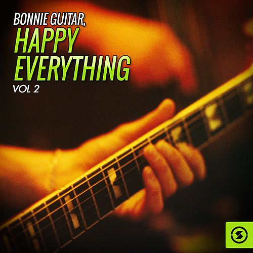 Happy Everything, Vol. 2 by Bonnie Guitar