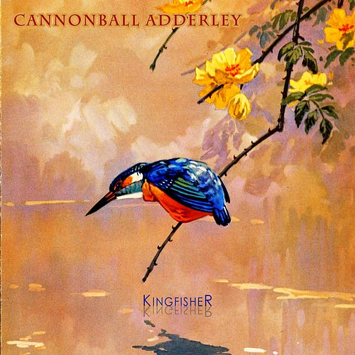Kingfisher von Cannonball Adderley