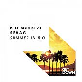 Summer in Rio by Kid Massive