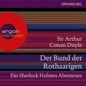 Der Bund der Rothaarigen - Ein Sherlock Holmes Abenteuer (Ungekürzte Lesung) by Sir Arthur Conan Doyle