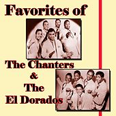Favorites of The Chanters and The El Dorados by The Chanters