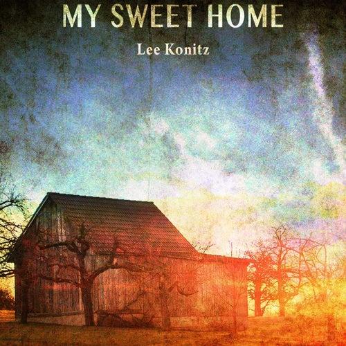 My Sweet Home von Lee Konitz