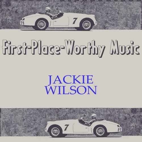 First-Place-Worthy Music von Jackie Wilson