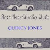 First-Place-Worthy Music von Quincy Jones