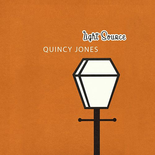 Light Source von Quincy Jones