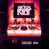 There Goes Your Money by Virtual Riot