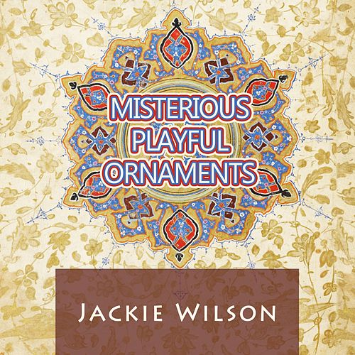 Misterious Playful Ornaments von Jackie Wilson