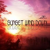 Sunset Wind Down von Various Artists