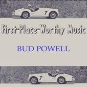 First-Place-Worthy Music von Bud Powell