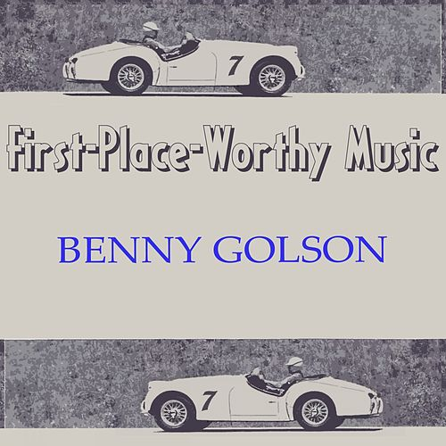 First-Place-Worthy Music von Benny Golson