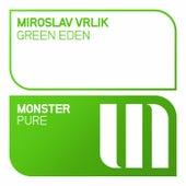 Green Eden by Miroslav Vrlik