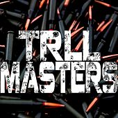 Trll Masters - EP by Various Artists