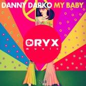 My Baby by Danny Darko