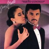 Sueno Contigo by Jose Alberto