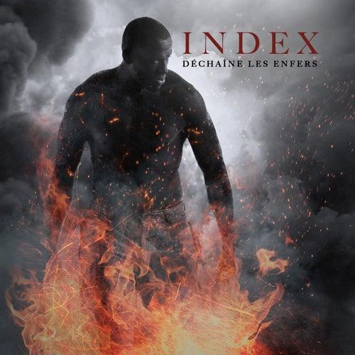 Déchaîne les enfers by Index