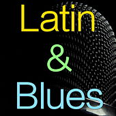 Latin & Blues von Various Artists