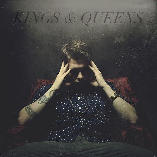 Kings & Queens by Chez
