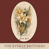 Just You von The Everly Brothers