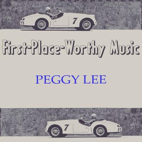 First-Place-Worthy Music von Peggy Lee