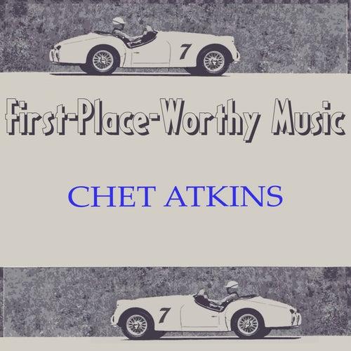 First-Place-Worthy Music von Chet Atkins