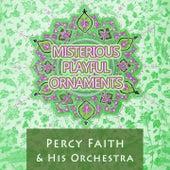 Misterious Playful Ornaments by Percy Faith