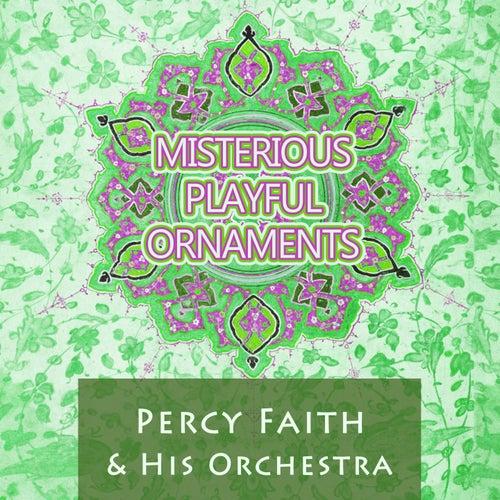 Misterious Playful Ornaments von Percy Faith