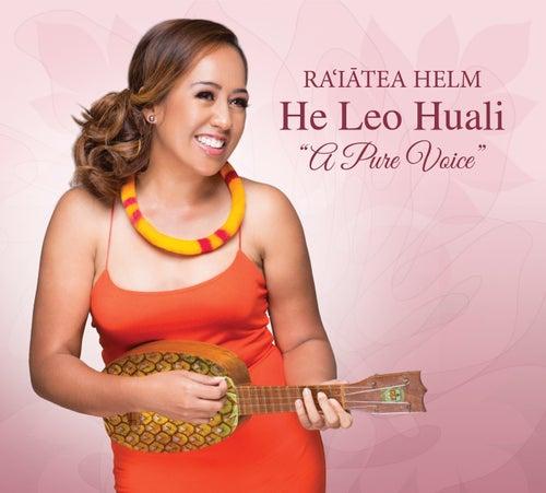 He Leo Huali by Raiatea Helm