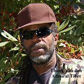 Thank You Jah by Admiral Tibett