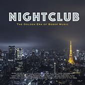 Nightclub, Vol. 7 (The Golden Era of Bebop Music) by Billy Eckstine