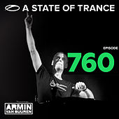 A State Of Trance Episode 760 by Various Artists