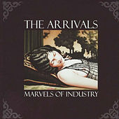 Marvels of Industry by The Arrivals