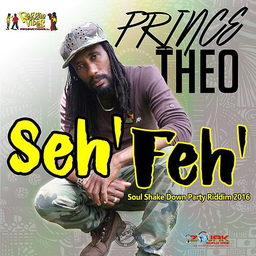 Seh Feh by Prince Theo