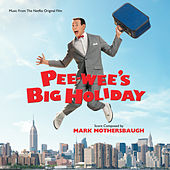 Pee-wee's Big Holiday by Various Artists
