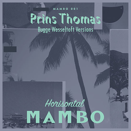 Bobletekno (Bugge Wesseltoft Versions) by Prins Thomas