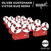Magnet (Victor Ruiz Remix) by Oliver Huntemann